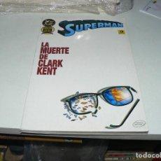 Cómics: LA MUERTE DE CLARK KENT. Lote 293571678