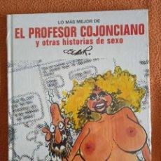 Cómics: XI LO MAS MEJOR DE EL PROFESOR COJONCIANO Y OTRAS HISTORIAS DE SEXO, DE OSCAR (EL JUEVES)-CARTONE -. Lote 293912138
