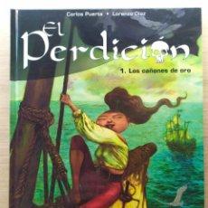 Cómics: EL PERDICIÓN: LOS CAÑONES DE ORO - CARLOS PUERTA - LORENZO DÍAZ - PIRATAS. Lote 295447513