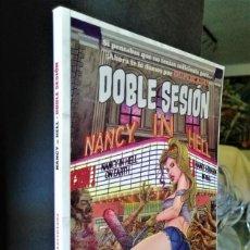 Cómics: NANCY IN HELL - ¡ DOBLE SESION ! ALETA 2014 ''EXCELENTE ESTADO''. Lote 295458073