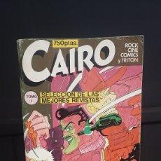 Cómics: CAIRO TOMO 1 SELECCION DE LAS MEJORES REVISTAS ROCK CINE COMICS Y TRITON 0. Lote 295698878