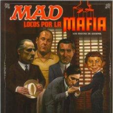 Cómics: MAD - LOCOS POR LA MAFIA. Lote 295840353