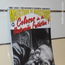 Cómics: MAESTROS DE MAESTROS COLOSOS DE LA ILUSTRACION FANTASTICA 1 THE LOST TREASURES' GOLDEN LIBRARY. Lote 295845348