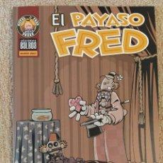 Cómics: EL PAYASO FRED DE ROGER LANGRIDGE. EDICIONES BALBOA. IMPECABLE. Lote 295862018