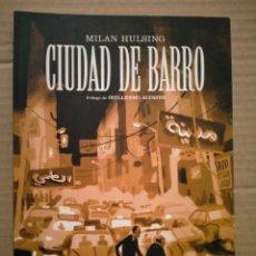 Cómics: MILAN HULSING. CIUDAD DE BARRO .SINS ENTIDO. Lote 295866883