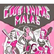 Cómics: CÓMICS. EL CLUB DE LAS CHICAS MALAS. ANTES DEL AMANECER - RYAN HESHKA. Lote 296733578