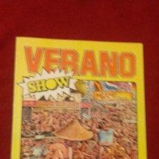 Cómics: VERANO SHOW - VARIOS AUTORES - ED. EDICIONES CUMBRE - RUSTICA. Lote 296768643