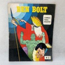 Cómics: BEN BOLT Nº 2 - COMICS PARA ADULTOS - AÑO 1976. Lote 297017008