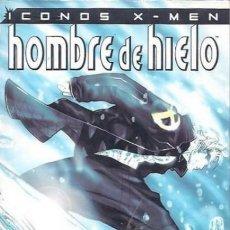 Cómics: ICONOS X-MEN. HOMBRE DE HIELO. Lote 297048513