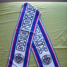 Coleccionismo deportivo: BUFANDA FC GIRONDINS - AÑOS '80. Lote 29483805