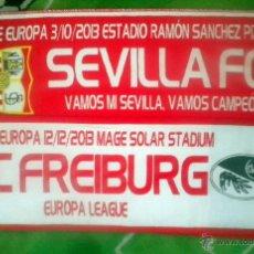 Coleccionismo deportivo: BUFANDA MATCH SCARF SCIARPE FOOTBALL FUTBOL EUROPA LEAGUE SEVILLA CF SC FREIBURG FRIBURGO. Lote 155026529