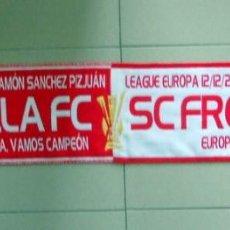 Coleccionismo deportivo: BUFANDA SCARF SCIARPE FUTBOL FOOTBALL EUROPA LEAGUE SEVILLA FC SC FREIBURG MATCH. Lote 39726989