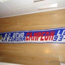 Coleccionismo deportivo: BUFANDA R.C DEPORTIVO LA CORUÑA CAMPEON LIGA 93-94 SUPER DEPOR. Lote 41398197