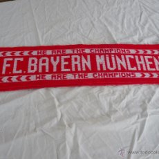 Coleccionismo deportivo: BUFANDA F. C. BAYERN MÜNCHEN WE ARE THE CHAMPIONS 04. Lote 49750544