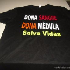 Coleccionismo deportivo: CAMISETA DONA SANGRE DONA MEDULA SALVA VIDAS. Lote 95602320
