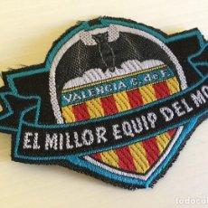PARCHE DE TELA ESCUDO DEL VALENCIA C.F. EL MILLOR EQUIP DEL MON f0275bc11ec3