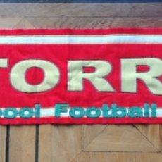 Coleccionismo deportivo: BUFANDA FERNABDO TORRES LIVERPOOL FOOTBALL CLUB.NUEVA SCARF SCIARPA. Lote 144194464