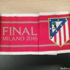 Coleccionismo deportivo: BUFANDA ATLÉTICO DE MADRID FINAL CHAMPIONS MILAN. Lote 162953549