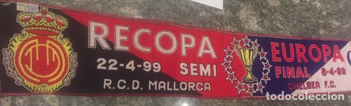 Coleccionismo deportivo: Bufanda final re copa de Europa Mallorca-Chelsea - Foto 7 - 176435717