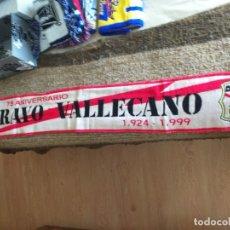 Coleccionismo deportivo: BUFANDA RAYO VALLECANO 75 ANIVERSARIO. Lote 178976967
