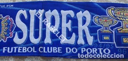 Coleccionismo deportivo: ANTIGÜA BUFANDA -SUPER PORTO - REVERSIBLE - NUEVA SIN ESTRENAR - Foto 4 - 211921926