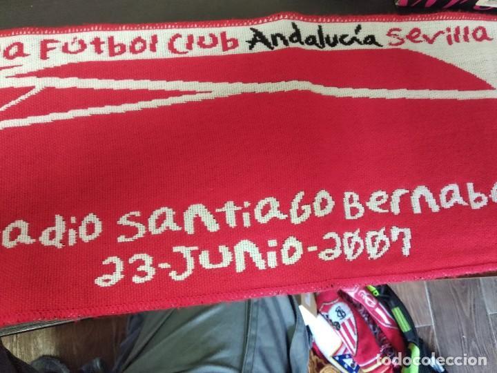 Coleccionismo deportivo: Bufanda Sevilla FC FINAL COPA DEL REY SANTIAGO BERNABEU 23/06/2007 - Foto 3 - 214662421