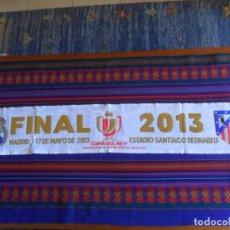 Coleccionismo deportivo: SCARF BUFANDA FINAL COPA DEL REY 2013 REAL MADRID VS ATLÉTICO DE MADRID. ESTADIO SANTIAGO BERNABÉU.. Lote 217526943