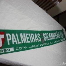 Coleccionismo deportivo: BUFANDA DE FUTBOL DEL PALMEIRAS COMO BICAMPEON DE LA COPA LIBERTADORES. Lote 244558635