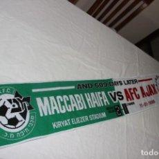 Coleccionismo deportivo: BUFANDA PARTIDO MACCABI HAIFA Y AJAX AMSTERDAM DONDE EL EQUIPO HOLANDES PERDIO IMBATIBILDAD. Lote 244560260