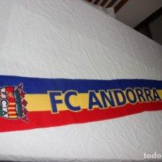 Collezionismo sportivo: BUFANDA DE FUTBOL DEL EQUIPO F.C ANDORRA MUY COTIZADA. Lote 270646988