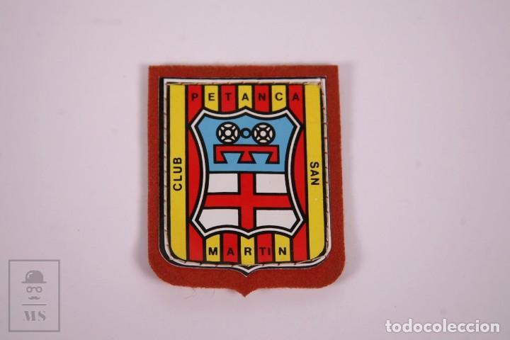 PARCHE DE TELA - CLUB PETANCA SAN MARTIN - MEDIDAS 5,5X6,5CM2 (Coleccionismo Deportivo - Ropa y Complementos - Complementos deportes)