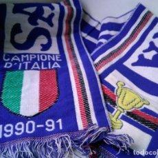 Coleccionismo deportivo: BUFANDA FÚTBOL. SAMPDORIA, CAMPEONA ITALIA 1990-91. Lote 278408843