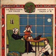 Coleccionismo Cromos antiguos: CROMO - LA TELEFONIA SIN HILOS - Nº 4 - CASA AMATLLER. Lote 11961065