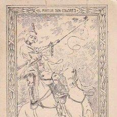 Coleccionismo Cromos antiguos: EL PINTOR SIN COLORES, PUBLICIDAD DE FOSFO-GLICO-KOLA DOMENECH (FARMACIA DOMENECH DE BARCELONA).... Lote 26612124