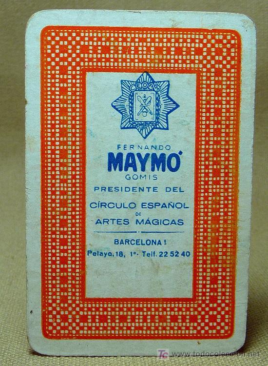 Coleccionismo Cromos antiguos: NAIPE, BARAJA, TARJETA PRESENTACION, FERNANDO MAYMO GOMIS, PRESIDENTE CIRCULO ARTES MAGICAS - Foto 2 - 20822086