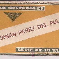 Coleccionismo Cromos antiguos: CROMOS CULTURALES HERNÁN PÉREZ DEL PULGAR, SERIE DE 10 TARJETAS. Lote 28495448