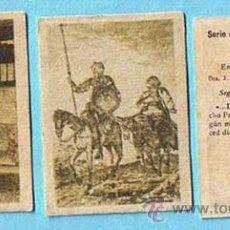 Coleccionismo Cromos antiguos: LOTE DE CROMOS. CROMOS SUELTOS; 1,20 €. FOTOTIPIAS DE CERILLAS CENTENARIO DEL QUIJOTE SERIE ESPECIAL. Lote 49995512