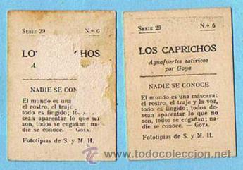 Coleccionismo Cromos antiguos: LOTE DE CROMOS. CROMOS SUELTOS; 0,80 €. FOTOTIPIAS DE CERILLAS. SERIE 29. LOS CAPRICHOS DE GOYA. - Foto 2 - 44135265