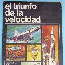 Coleccionismo Cromos antiguos: LOTE DE CROMOS. CROMOS SUELTOS; 1,00 € Y 1,50 €. EL TRIUNFO DE LA VELOCIDAD. FLAN POTAX, 1969.. Lote 43806435