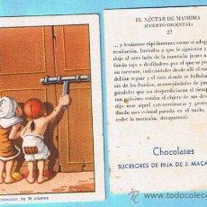 Coleccionismo Cromos antiguos: CROMOS SUELTOS. EL NECTAR DE MAHOMA. CHOCOLATE CHOCOLATES SUCESORES DE HIJA DE J. MACAYA, REUS.. Lote 34471232