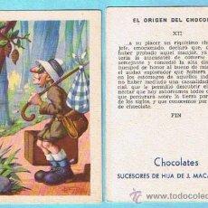 Coleccionismo Cromos antiguos: CROMOS SUELTOS. EL ORIGEN DEL CHOCOLATE. CHOCOLATE CHOCOLATES SUCESORES DE HIJA DE J. MACAYA, REUS.. Lote 34471563