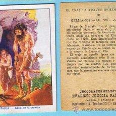 Coleccionismo Cromos antiguos: CROMOS SUELTOS. EL TRAJE A TRAVES DE LOS SIGLOS. EDAD ANTIGUA. CHOCOLATES EVARISTO JUNCOSA PAÑELLA.. Lote 34473585