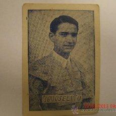 Coleccionismo Cromos antiguos: CROMOS TOREROS Nº 16 JOSELITO. Lote 35386846