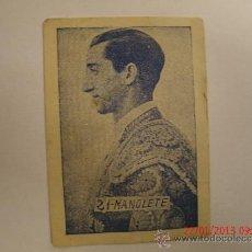 Coleccionismo Cromos antiguos: CROMOS TOREROS Nº 21 MANOLETE. Lote 35386871