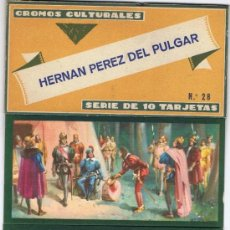 Coleccionismo Cromos antiguos: HERNÁN PÉREZ DEL PULGAR. Nº 28. SERIE DE 10 TARJETAS. Lote 37270618