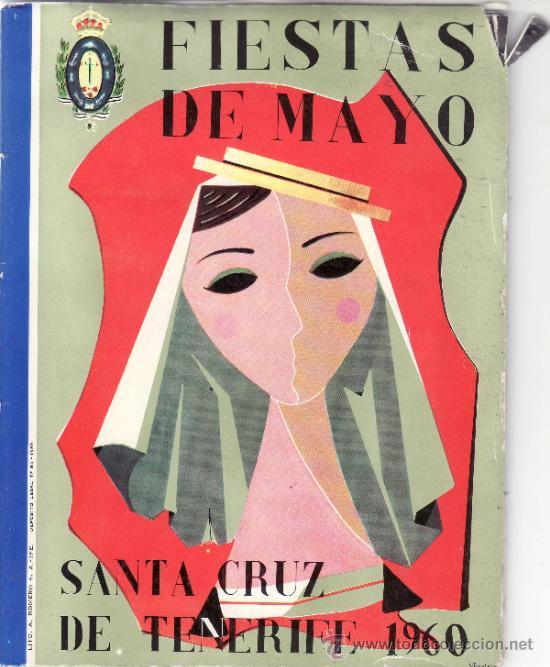 PROGRAMA FIESTAS DE MAYO SANTA CRUZ DE TENERIFE 1960 (Coleccionismo - Cromos y Álbumes - Cromos Antiguos)