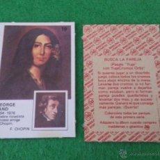 Coleccionismo Cromos antiguos: PAREJAS DE FAMOSAS DE ORTIZ NUMERO 19. Lote 42780695