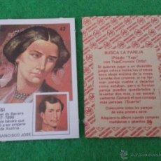 Coleccionismo Cromos antiguos: PAREJAS DE FAMOSAS DE ORTIZ NUMERO 42. Lote 42780774