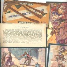Coleccionismo Cromos antiguos: CROMOS HERNAN PEREZ DEL PULGAR SERIE DE 10 TARJETAS. Lote 44298850