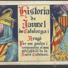 Coleccionismo Cromos antiguos: HISTORIA DE JAUME I DE CATALUNYA I ARAGO - COLECCION COMPLETA 25 CROMOS - VARIAS MARCAS. Lote 45205132